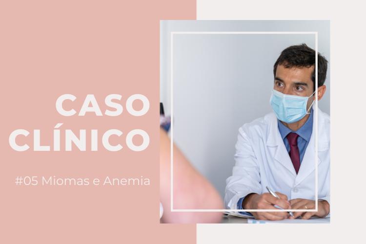 Miomas e Anemia